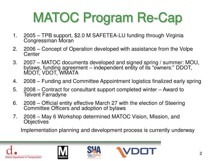 MATOC Program Re-Cap
