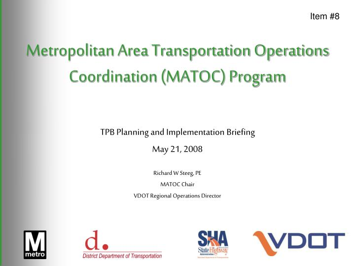Metropolitan area transportation operations coordination matoc program