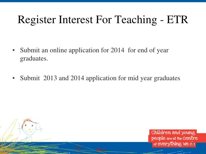 Register interest for teaching etr