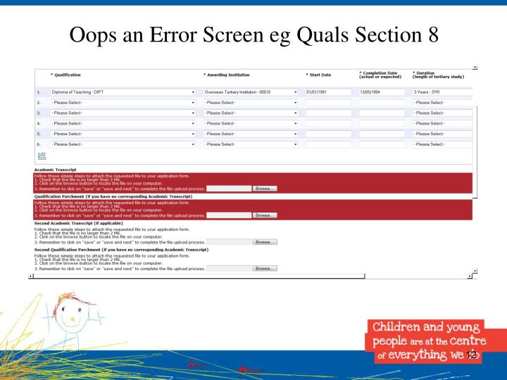 Oops an Error Screen eg Quals Section 8