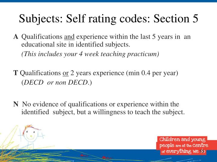 Subjects: Self rating codes: Section 5