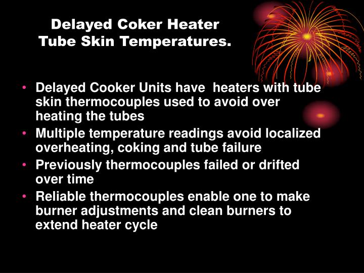 Delayed coker heater tube skin temperatures