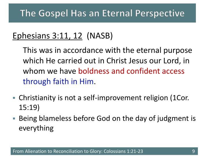 The Gospel Has an Eternal Perspective