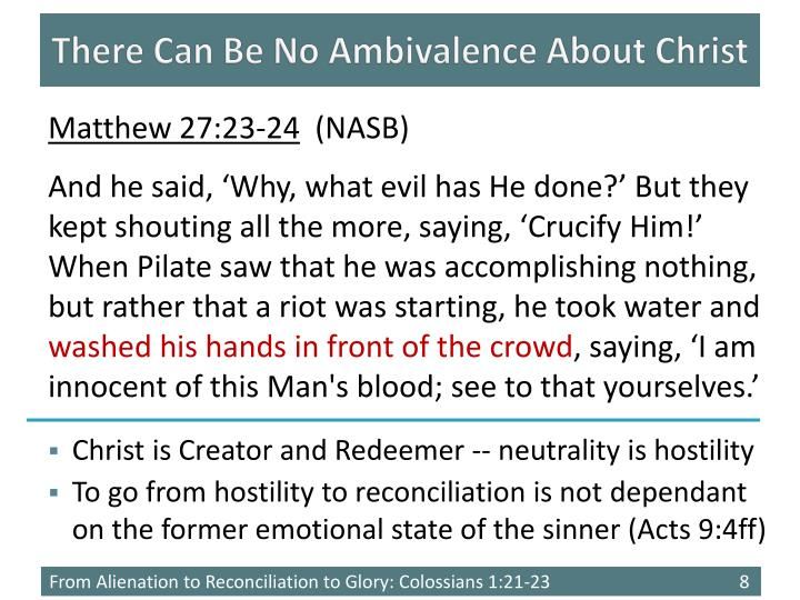 There Can Be No Ambivalence About Christ