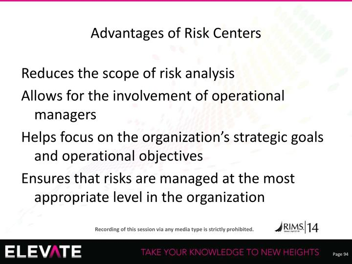 Advantages of Risk Centers