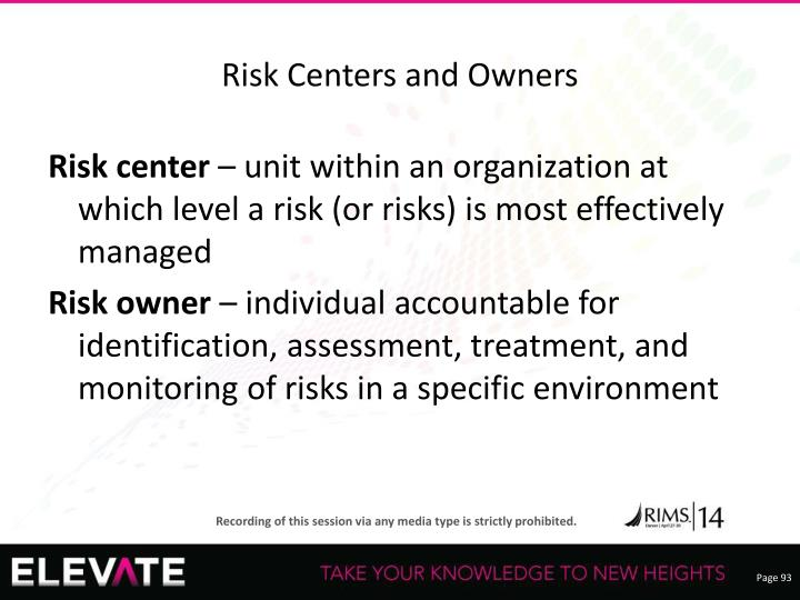 Risk Centers and Owners