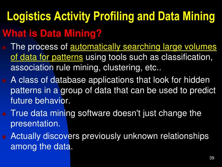 Logistics Activity Profiling and Data Mining