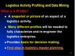 logistics activity profiling and data mining2