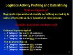 logistics activity profiling and data mining5