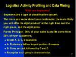 logistics activity profiling and data mining6