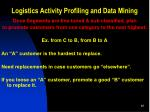 logistics activity profiling and data mining8