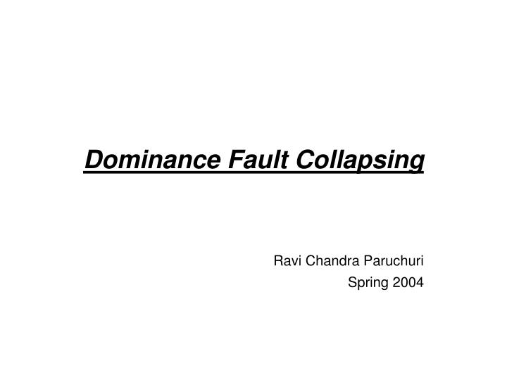 Dominance fault collapsing