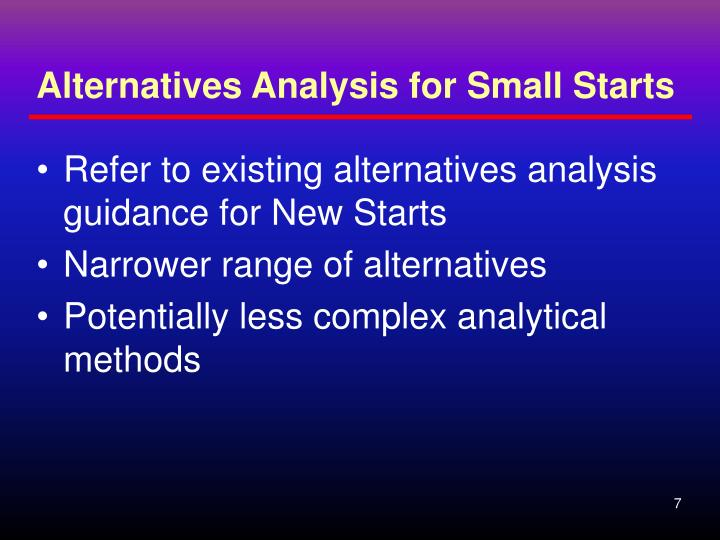 Alternatives Analysis for Small Starts