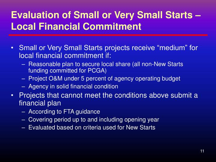 Evaluation of Small or Very Small Starts – Local Financial Commitment