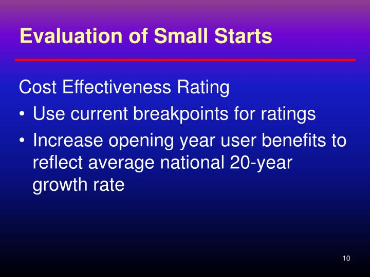 Evaluation of Small Starts
