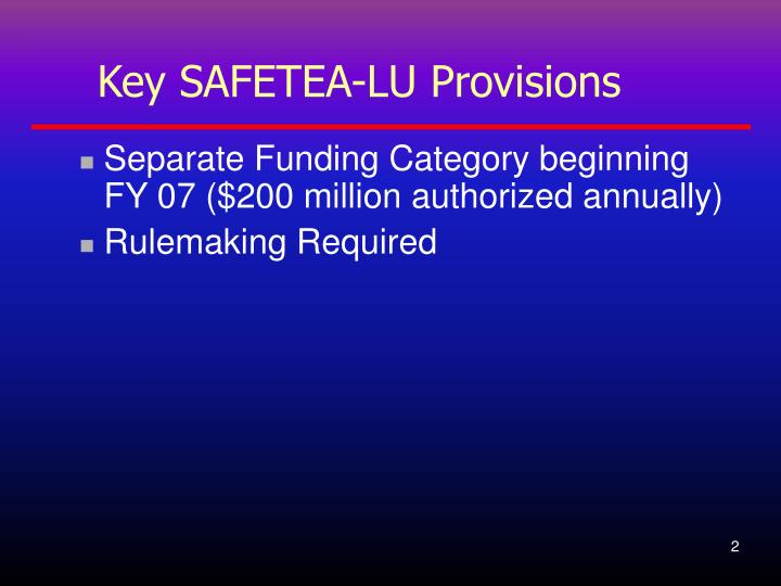 Key SAFETEA-LU Provisions