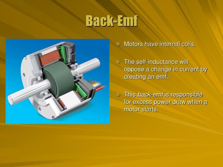 Motors have internal coils.