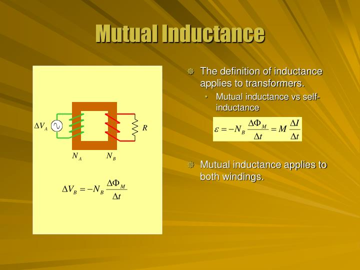 The definition of inductance applies to transformers.