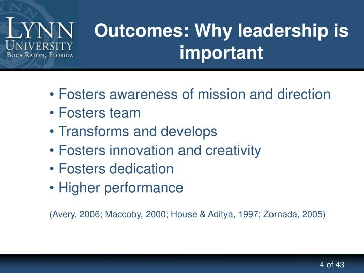 Outcomes: Why leadership is important