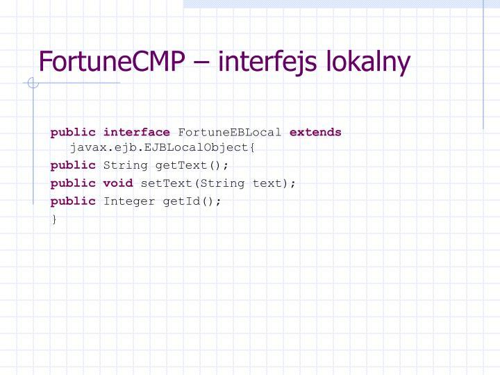 FortuneCMP – interfejs lokalny