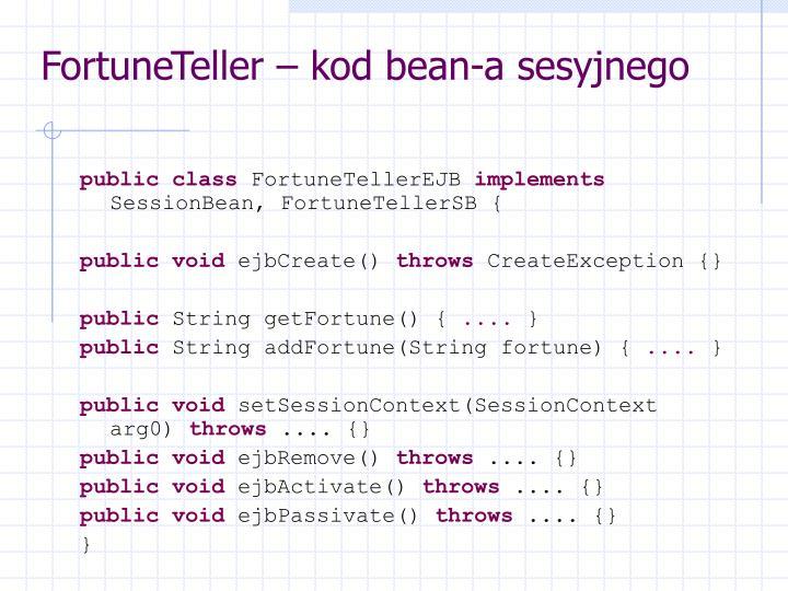 FortuneTeller – kod bean-a sesyjnego