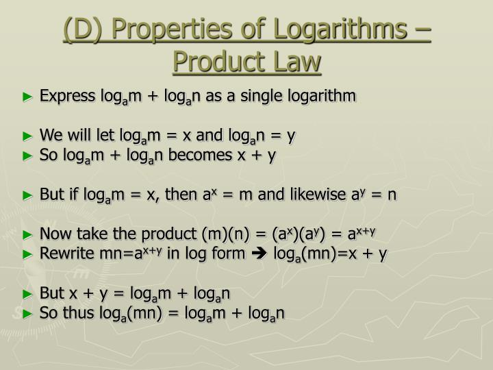 (D) Properties of Logarithms – Product Law