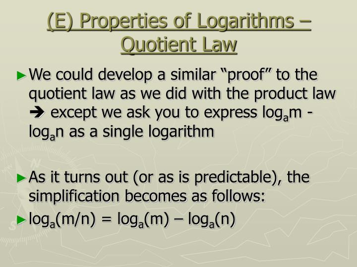 (E) Properties of Logarithms – Quotient Law