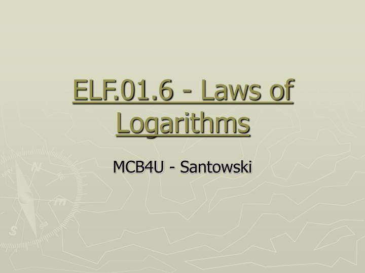 Elf 01 6 laws of logarithms