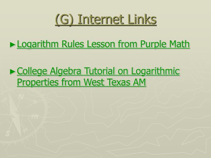 (G) Internet Links