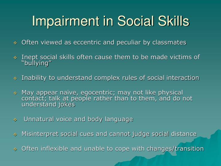 Impairment in Social Skills