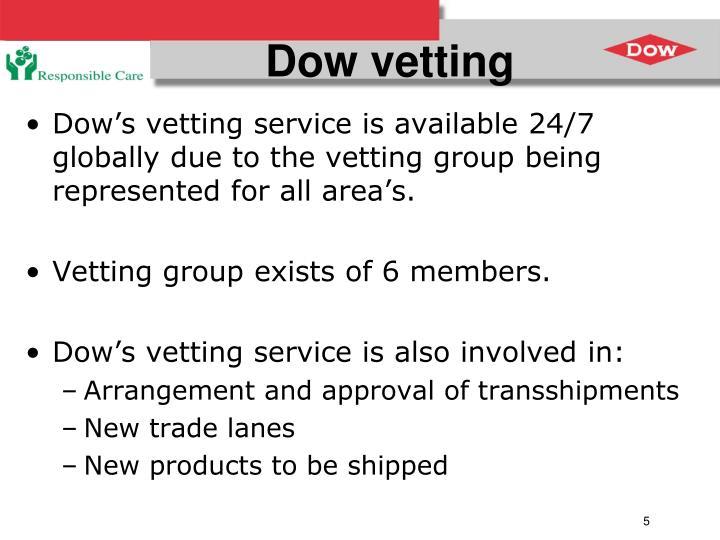 Dow vetting