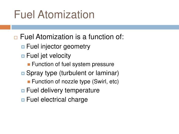 Fuel Atomization