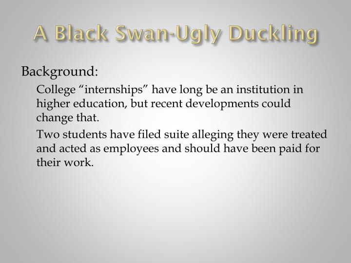 A black swan ugly duckling
