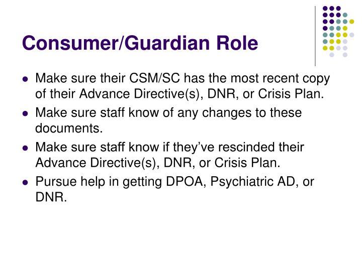 Consumer/Guardian Role