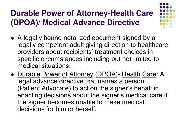 Durable Power of Attorney-Health Care (DPOA)/ Medical Advance Directive