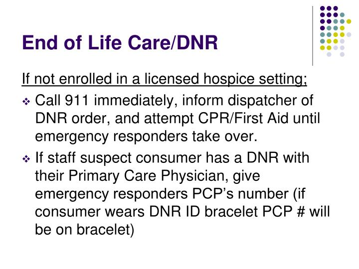 End of Life Care/DNR