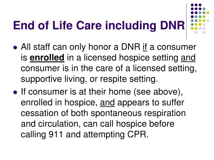 End of Life Care including DNR