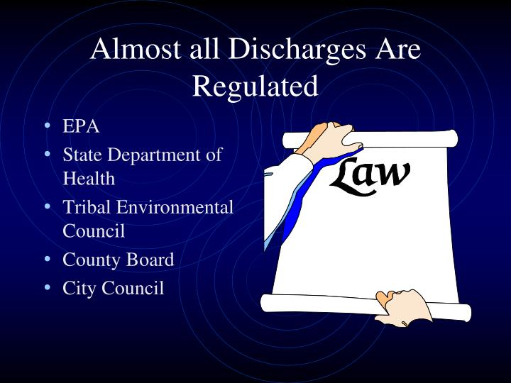 Almost all Discharges Are Regulated