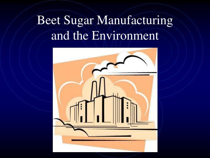 Beet Sugar Manufacturing