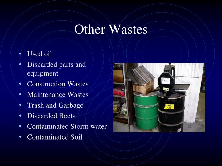 Other Wastes