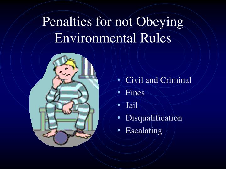 Penalties for not Obeying Environmental Rules