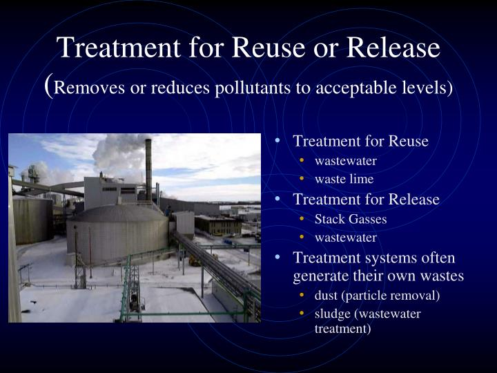 Treatment for Reuse or Release (