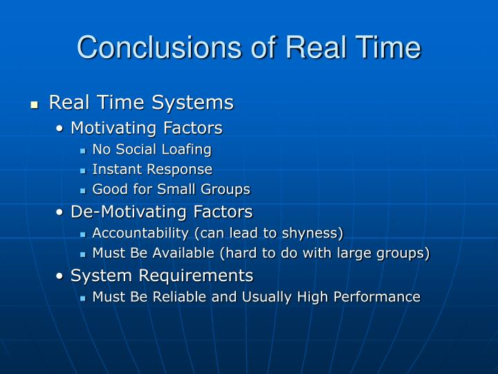 Conclusions of Real Time