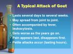 a typical attack of gout