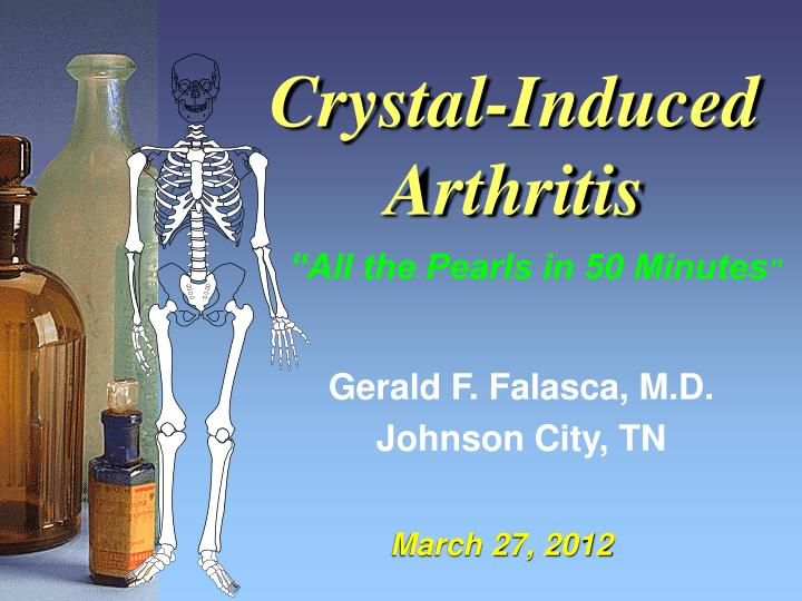 Crystal induced arthritis