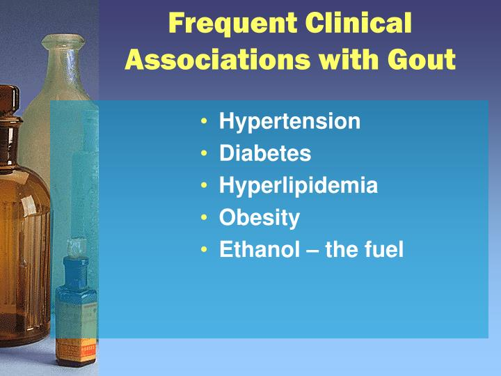 Frequent Clinical Associations with Gout