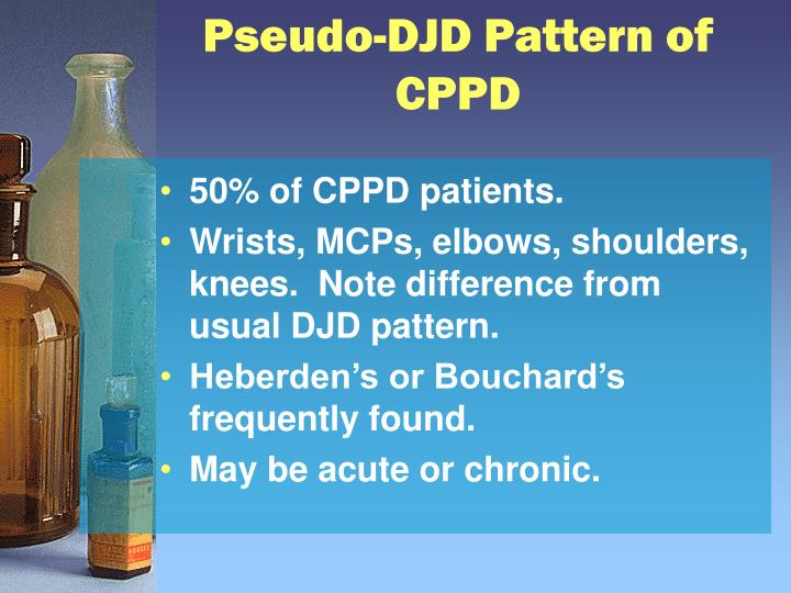 Pseudo-DJD Pattern of CPPD