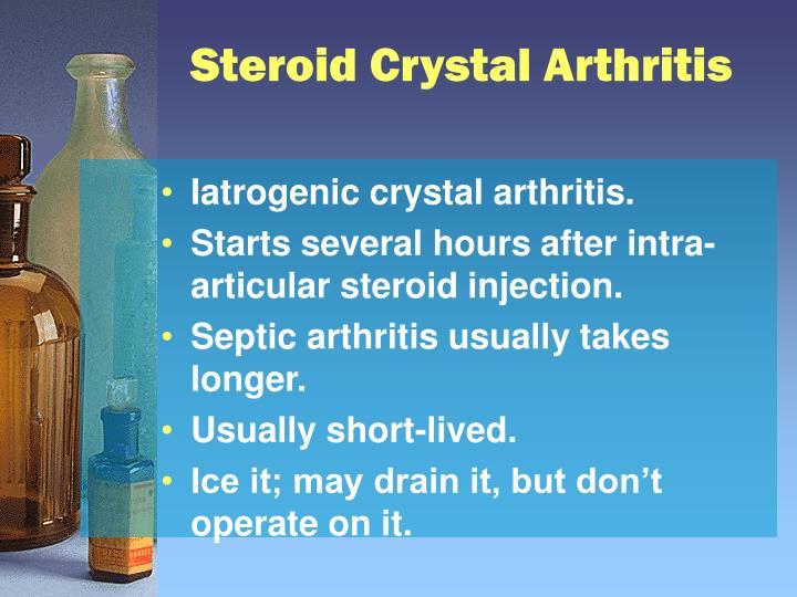 Steroid Crystal Arthritis