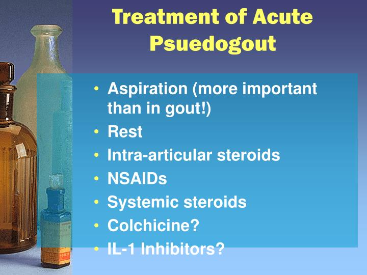 Treatment of Acute Psuedogout