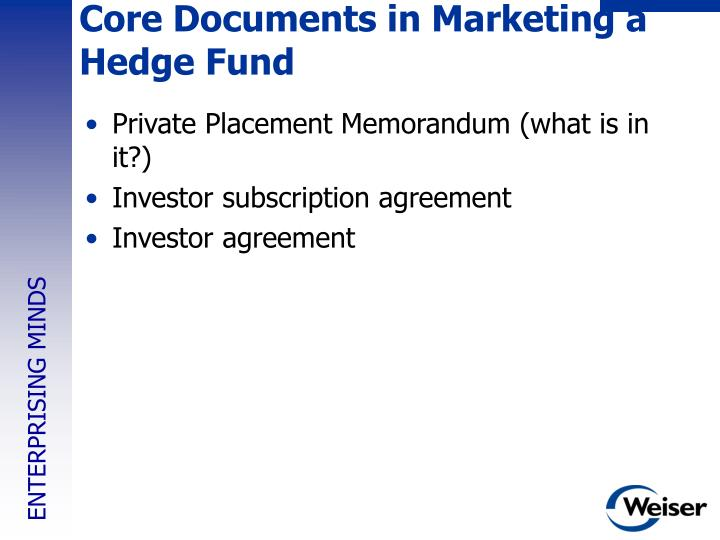 Core Documents in Marketing a Hedge Fund
